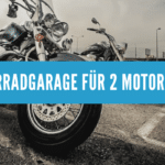 Motorradgarage für 2 Motorräder